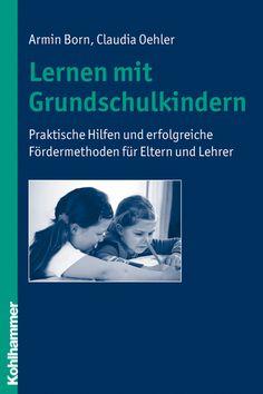 Lernen mit Grundschulkindern, Armin Born/Claudia Oehler bei Dienst am Buch Vertriebsgesellschaft mbH
