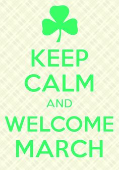 keep calm and welcome March / Created with Keep Calm and Carry On for iOS #keepcalm #March