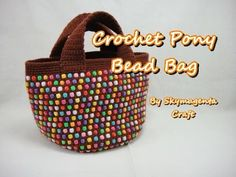 Crochet Tutorial - Pony Bead Tote Bag - YouTube
