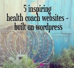 Best Wordpress Health Coach Websites | WellpreneurOnline