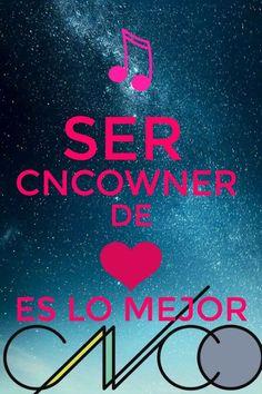 Hecho por mi    Ser #CNCOwner de ❤️ es lo mejor #CNCOwnerForever #I❤️CNCO