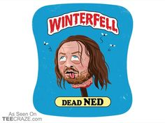 Dead Ned T-Shirt - http://teecraze.com/dead-ned-t-shirt/ - Designed by Dustin Rabjohn #tshirt #tee #art #fashion