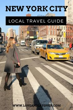 A Local's Guide to NYC #travelguide #travelblog #traveltips #manhattan #nyc #newyork #nycrestaurants #nycbars