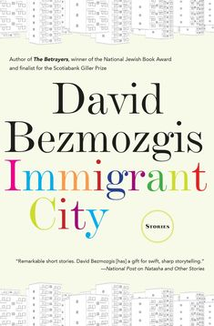 Immigrant City ebook by David Bezmozgis - Rakuten Kobo Toronto Star, First Story, Secret Life, Newfoundland, Enough Is Enough, Book Publishing, Thought Provoking, Short Stories, Sentences