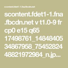 scontent.fdet1-1.fna.fbcdn.net v t1.0-9 fr cp0 e15 q65 17498761_1484840534867958_7545282448821972984_n.jpg?efg=eyJpIjoidCJ9&oh=3e8103d60ce98fd71f0824b02765bfa8&oe=594FA60E