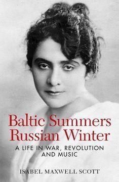 Baltic Summers, Russian Winter: A Life in War, Revolution... https://www.amazon.com/dp/0995796203/ref=cm_sw_r_pi_dp_U_x_augvAbD56JHX7