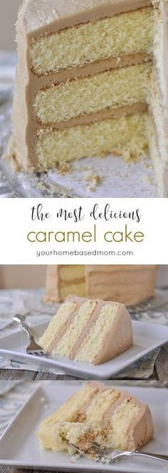 Caramel Cake - the most delicious cake ever!