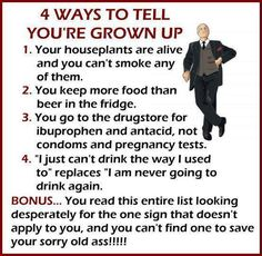 4 Ways to Tell You're Grown Up