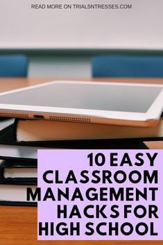 10 Easy Classroom Management Hacks For High School | Millennial in Debt
