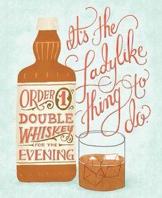 Whiskey love.