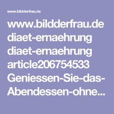 www.bildderfrau.de diaet-ernaehrung diaet-ernaehrung article206754533 Geniessen-Sie-das-Abendessen-ohne-Kohlenhydrate-mit-Low-Carb.html?service=amp