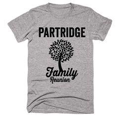PARTRIDGE Family Name Reunion Gathering Surname T-Shirt