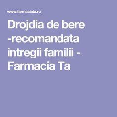 Drojdia de bere -recomandata intregii familii - Farmacia Ta Plants, Medicine, Pharmacy, Plant, Planting, Planets