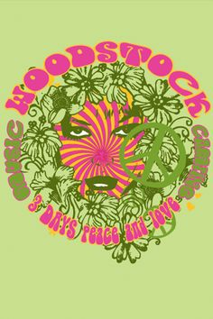 Woodstock All You Need Is Love, Peace And Love, Woodstock Poster, Concert Posters, Music Posters, Love Rainbow, Hippie Art, Psychedelic Art, Kitsch
