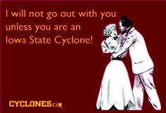 You must be an Iowa State Cyclone!