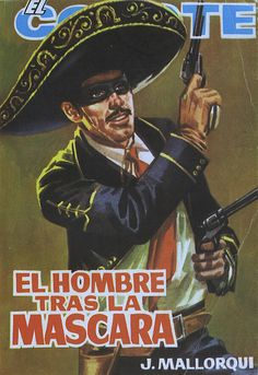 El hombre tras la máscara. Ed. Cid, 1964. (Col. El Coyote; 165)