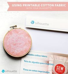 Printable Cotton Fabric Embroidery Hoop Print | Brittany Sazonoff (Bsaz Creates) for Silhouette America