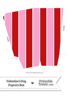 Valentines Day Popcorn Box from PrintableTreats.com