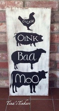 This sign is perfect for that vintage yet modern style farmhouse kitchen. Also would be super cute in a nursery or playroom! Cow moo, sheep baa, pig