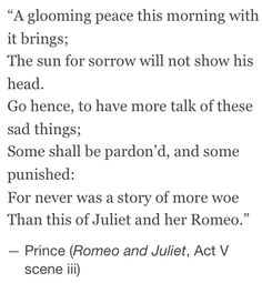 """""""Some Shall Be Pardoned, and Some Punished."""" -Romeo and Juliet"""
