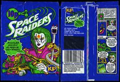 Space raiders - The original packets. 10p a pack. I also remember Tangy Toms.
