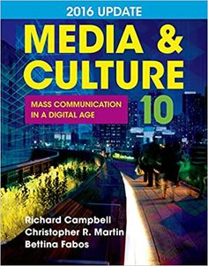 Media and Culture 2016 Update: Mass Communication in a Digital Age Tenth Edition by Richard Campbell   ISBN-13:9781457668746 (978-1-4576-6874-6)ISBN-10:1457668742 (1-4576-6874-2)  #Textbook #University #College#art #artist #drawing #love #artwork #photography #painting #illustration #digitalart # #sketch #design #like #fashion #beautiful #arte ##photo #draw #style #music #cute #Culture #Digital  #Media Reading Online, Books Online, Free Books, Good Books, Communication Book, Online Textbook, Thriller Books, Digital Technology, Culture