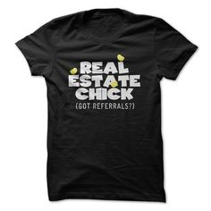 Real Estate Chick (Got Referrals?) T-Shirt! Get Yours Here!..http://www.sunfrogshirts.com/LifeStyle/Real-Estate-Chick-Got-Referrals-Shirt.html?3686 $19.00   #realestatechicktshirt