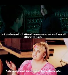 Pitch Perfect cracks me up every time, no joke! #HarryPotter #Snape #FatAmy