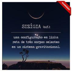 SIZÍGIA (s.f.); configuração em linha reta de três corpos celestes em um sistema gravitacional.