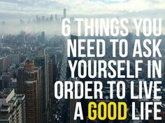6 Questions You Seriously Need To Ask Yourself