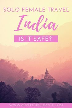 Thinking about planning a solo trip to India, but unsure how safe it is to travel there as a woman? As a destination, travelers seem to hold strong and varying opinions about India on both ends of the spectrum. In this post, I've asked a solo female travel expert who has traveled extensively in India to answer practical questions about solo female travel in India ranging from safety precautions to packing lists and tips. | Adventurous Kate: Solo Female Travel Blog #India