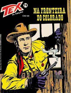 Download de Revista Tex 074 - Na Fronteira do Colorado Caricature, Sergio Leone, Western Comics, Pulp Magazine, Cowboy Art, Old Comics, Pulp Art, Comic Covers, Book Illustration