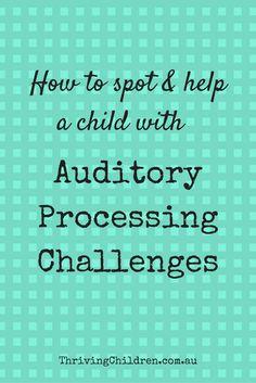 Auditory Processing Disorder/ APD/ Classroom strategies/ parent/ teacher/ child development