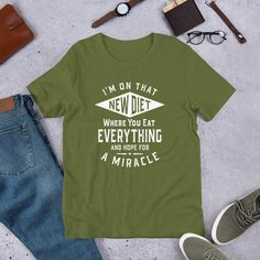 I'm On That New Diet - Funny Unisex T-Shirt - Olive / M