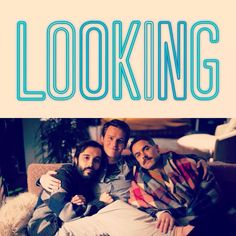 Looking for Inspiration. Looking for Opportunity. Looking for Me. I'm so looking forward to HBO's new series Looking.