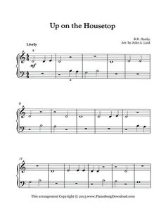 Up on the Housetop, easy Christmas sheet music for beginning piano lessons. Free to print or to save as digital music on your iPad.