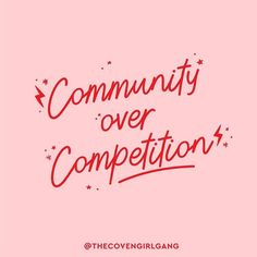 community over competition tagging JUST A FEW of the people that make up my community but truly IF YOU ARE READING THIS you are a part of my community too - thank you for showing up Art Quotes, Life Quotes, Inspirational Quotes, Quotable Quotes, Motivational, Practicing Self Love, Pretty Words, How I Feel, Success Quotes