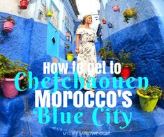 """The famous """"Blue City"""" in Morocco has certainly gained some social media attention, but there's not a lot of information about it online so how can you find it if you ever want to go? I'm here to help. The city is known as """"Chefchaouen"""" and I'm giving away all the information I know about it in this post, so check it out! #morocco #bluecitymorocco #bluecity #Chefchaouen Best Solo Travel Destinations, Solo Travel Tips, Morocco Travel, Africa Travel, Can You Find It, How To Get, Blue City Morocco, Travel Movies, Cheap Things To Do"""