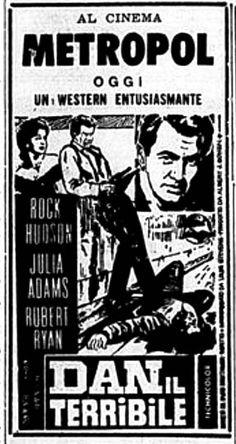 """Dan il terribile"" (Horizons West, 1952) di Budd Boetticher, con Robert Ryan, Julie Adams e Rock Hudson. Italian release: December 23, 1963 #MoviePosters #WesternMovies"