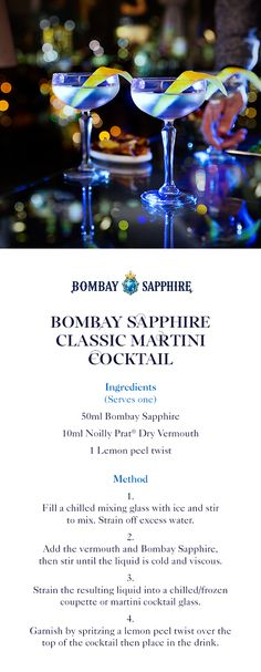 Bombay Sapphire Classic Martini Cocktail | A step-by-step guide to creating the perfect Classic Martini Cocktail | 50ml Bombay Sapphire | 10ml Noilly Prat Dry Vermouth | 1 Lemon peel twist