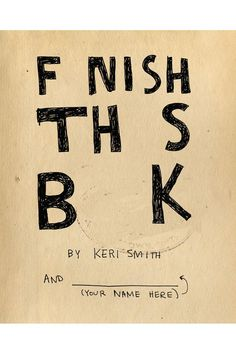 Friends, any if you read this? Thoughts? Penguin Group Books 'Finish This Book'