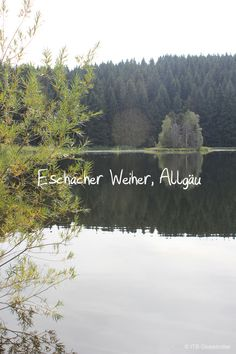 A Sunday Hike at Eschacher Weiher | ITB Globetrotter