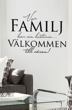 Väggtext: Var familj har sin historia - 244Kr Love Affirmations, Family First, Posters, Bra, Design, Historia, Bra Tops, Poster