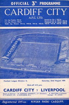 Cardiff City 3 Liverpool 2 Aug 1959 at Ninian Park. The programme cover for the Division clash on the opening day of the season. Cardiff City Football, Cardiff City Fc, Back To The Future Party, Rotherham United, Doncaster Rovers, Clash On, Bristol Rovers, Charlton Athletic, Huddersfield Town