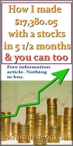 HOW I MADE $17,380.05 IN 5 1/2 MONTHS WITH 2 STOCKS. #stocks, #hotstocks. From: DavidStilesBlog.com