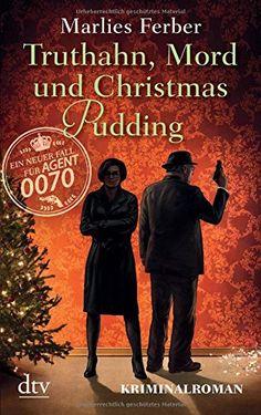 Null-Null-Siebzig, Truthahn, Mord und Christmas Pudding: Kriminalroman von Marlies Ferber http://www.amazon.de/dp/3423216077/ref=cm_sw_r_pi_dp_Z-u-vb1SB3PGX