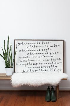 Whatever is True (Horizontal) Sign by BetweenYouAndMeSigns on Etsy https://www.etsy.com/listing/266890119/whatever-is-true-horizontal-sign