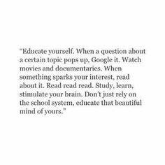 Educate yourself.