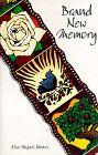 Brand New Memory by Elías Miguel Muñoz