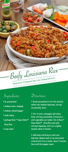 Serve it hot tonight with this Louisiana-inspired rice recipe! Just brown ground beef over medium-high heat and drain. Stir in onion, red pepper, and celery. Cook until vegetables are crisp-tender. Stir in Knorr® Cajun Sides™ - Dirty Rice and cook, stirring frequently, until rice is lightly toasted, about 2 minutes. Add water and bring to a boil over high heat. Reduce heat to low and simmer covered until rice is tender, about 7 minutes. Serve with hot pepper sauce.